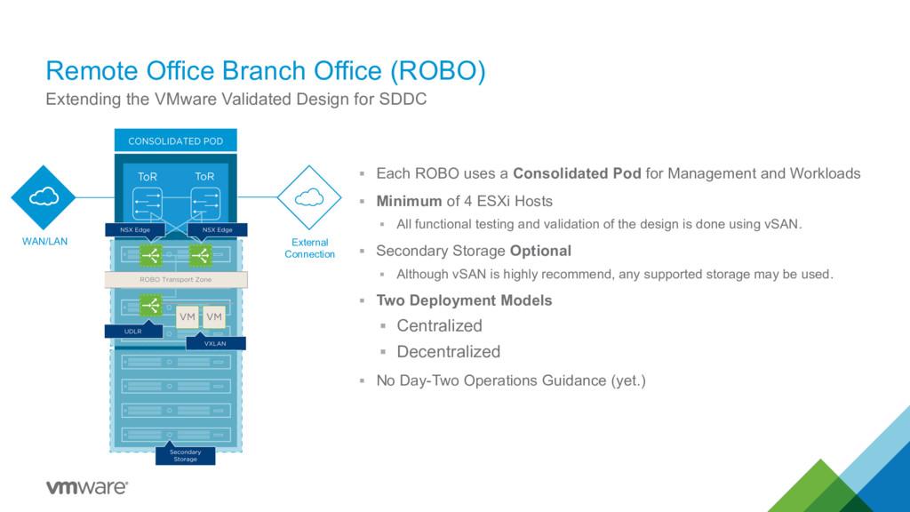 Remote Office Branch Office (ROBO) § Each ROBO ...