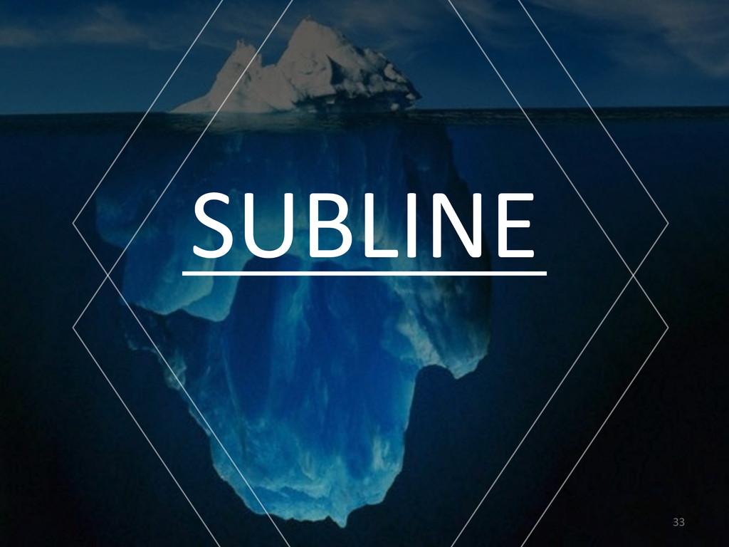 33 SUBLINE