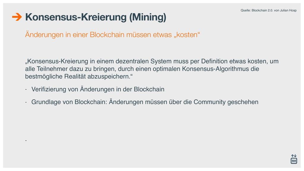 Konsensus-Kreierung (Mining) Änderungen in eine...