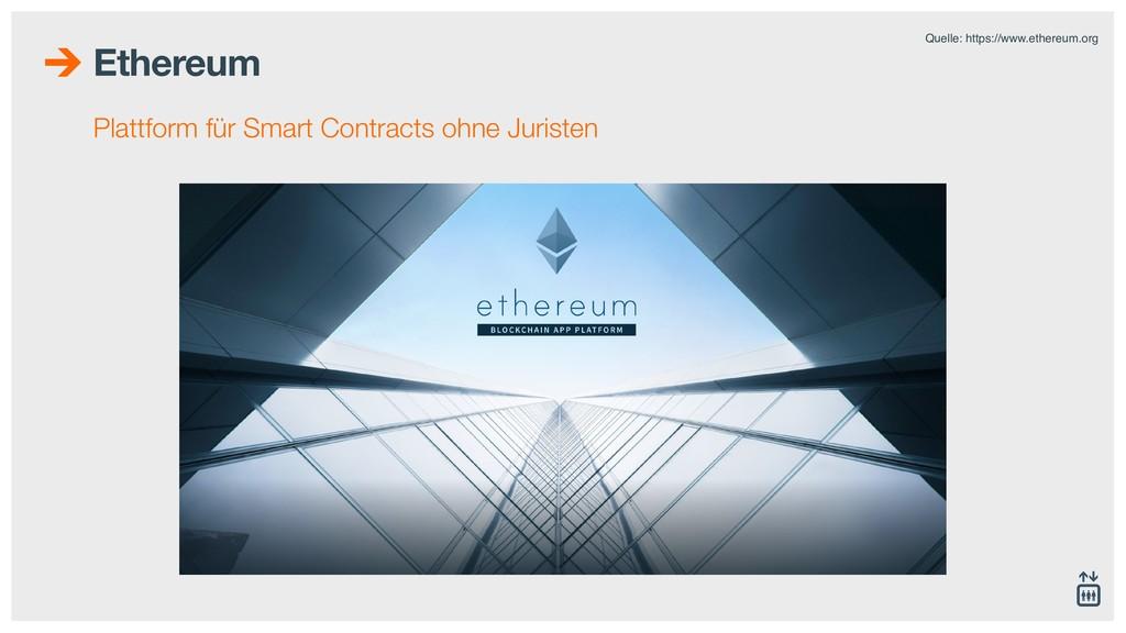 Ethereum Plattform für Smart Contracts ohne Jur...