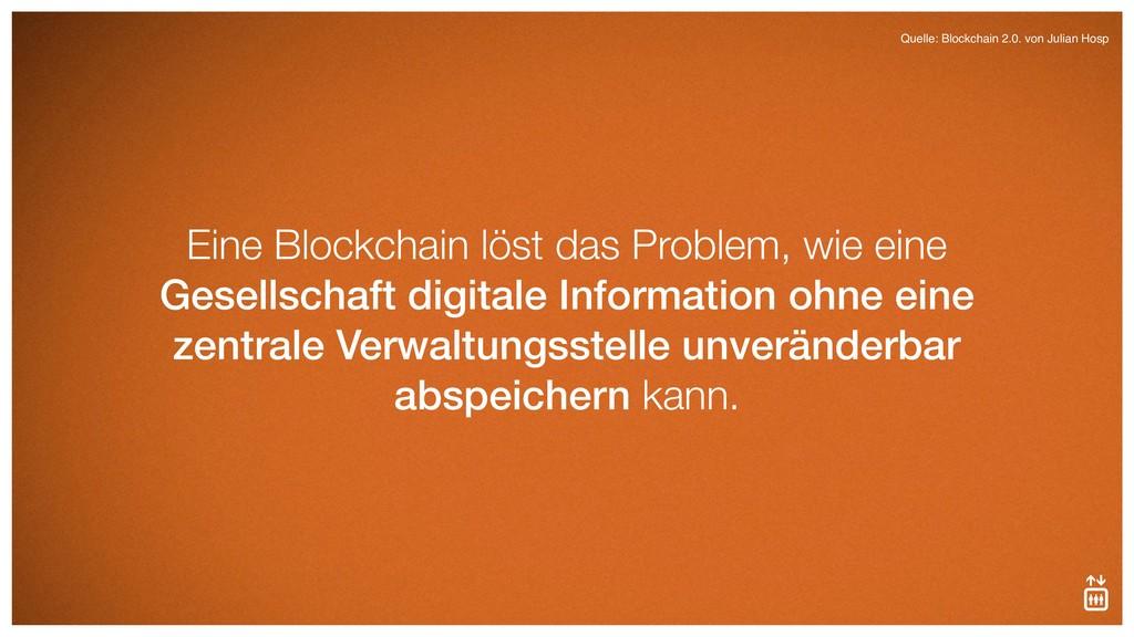 Eine Blockchain löst das Problem, wie eine Gese...