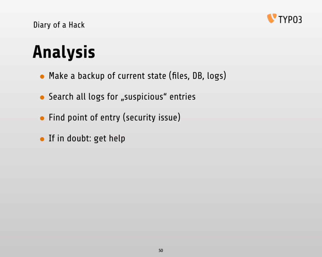 Diary of a Hack Analysis • Make a backup of cur...