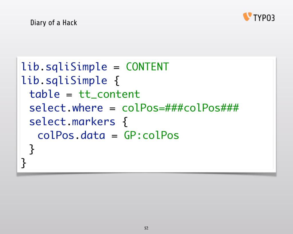 Diary of a Hack 52 lib.sqliSimple = CONTENT li...