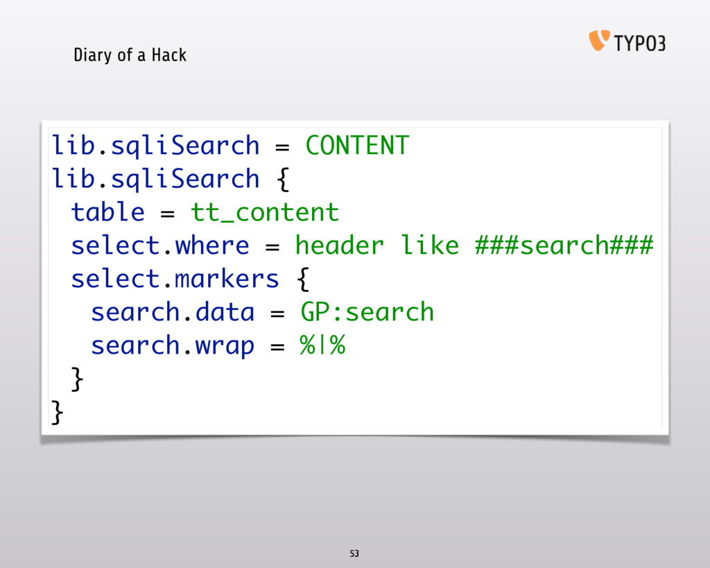 Diary of a Hack 53 lib.sqliSearch = CONTENT li...