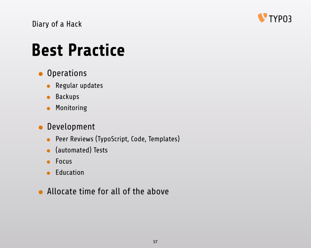 Diary of a Hack Best Practice • Operations • Re...