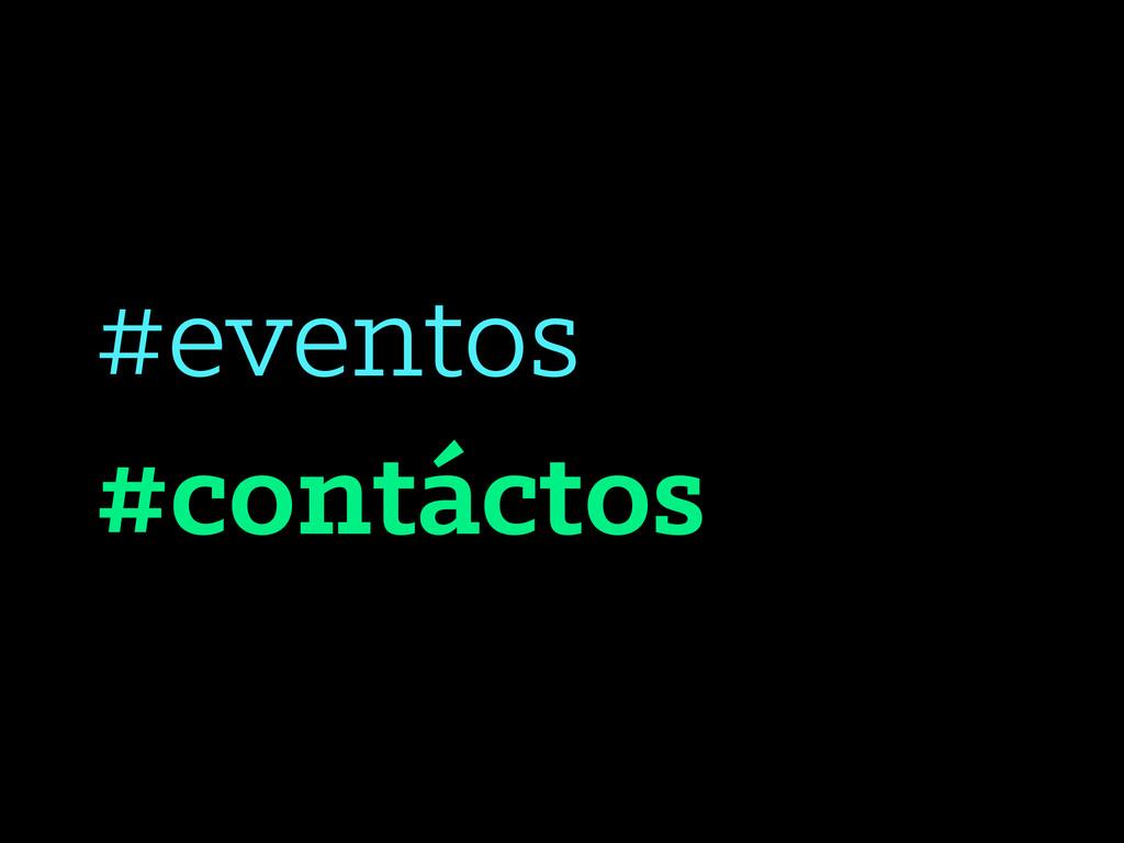 #eventos #contáctos