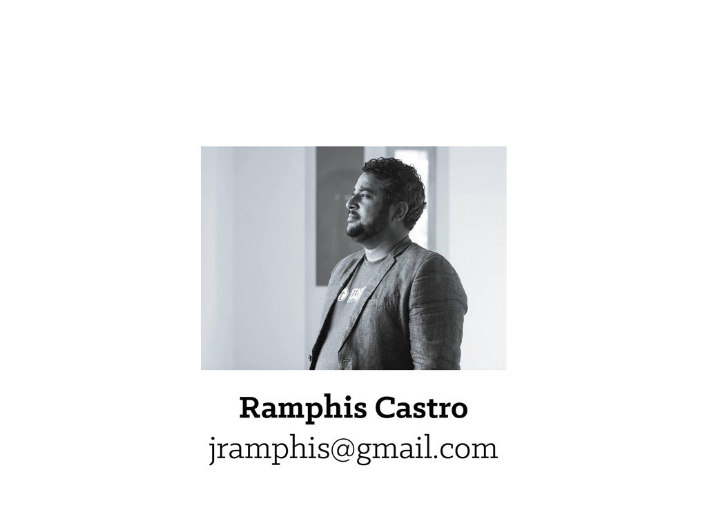Ramphis Castro jramphis@gmail.com
