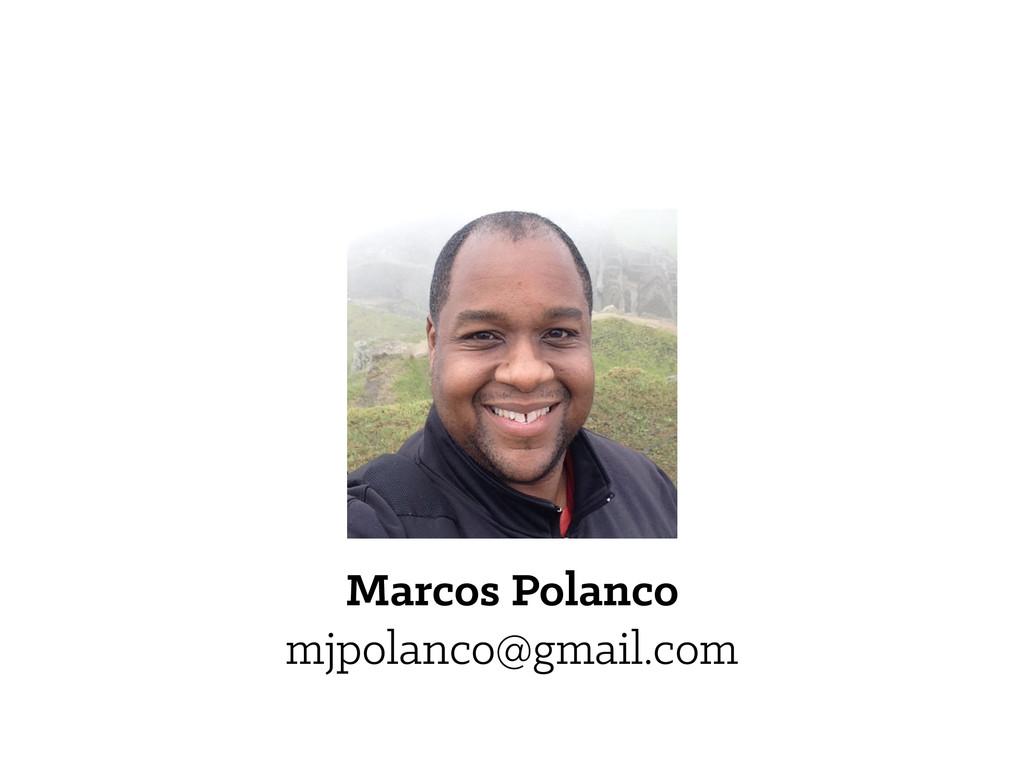 Marcos Polanco mjpolanco@gmail.com