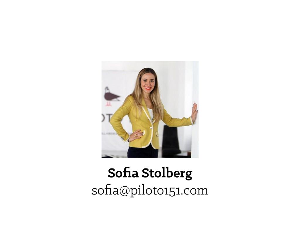 Sofia Stolberg sofia@piloto151.com