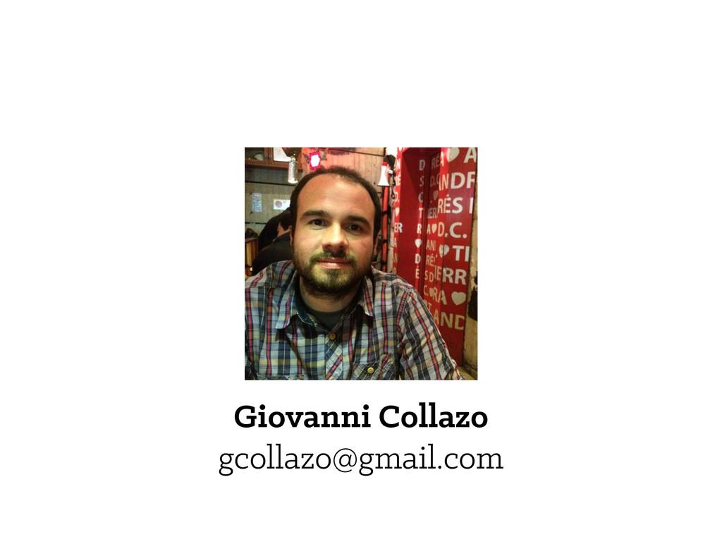 Giovanni Collazo gcollazo@gmail.com