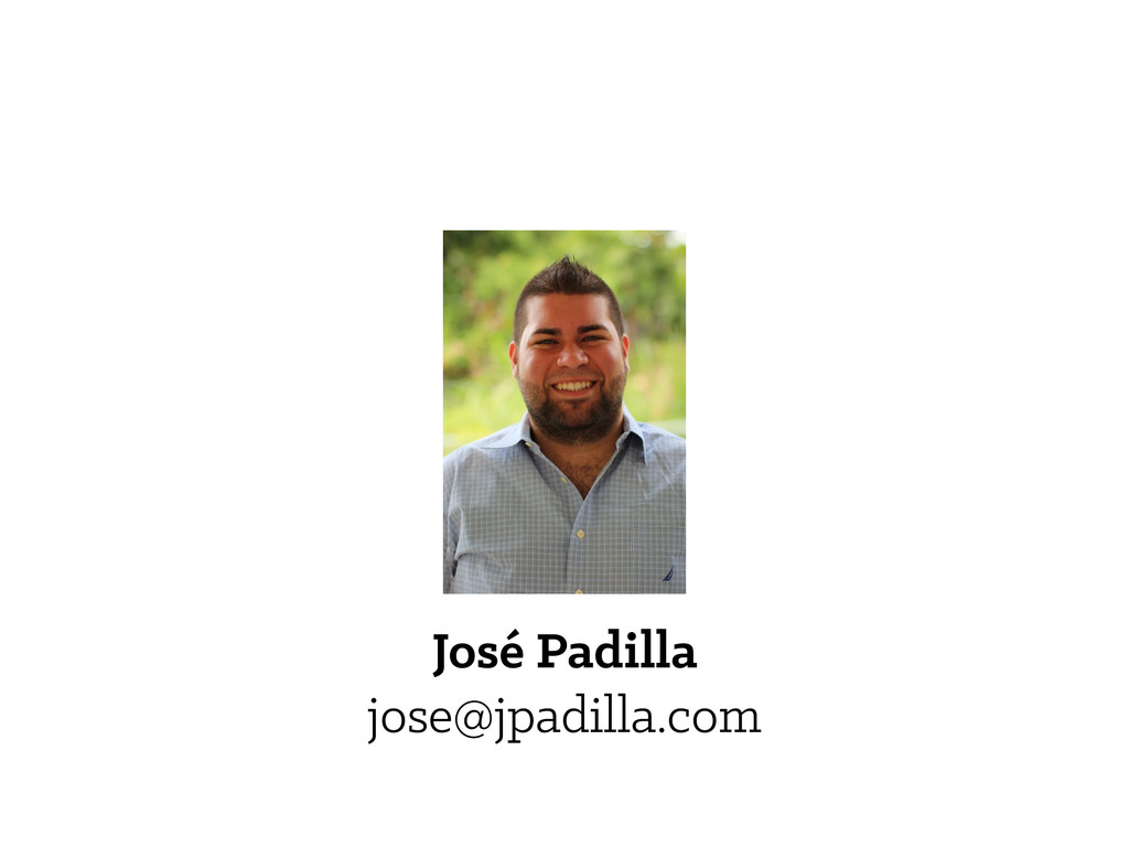 José Padilla jose@jpadilla.com