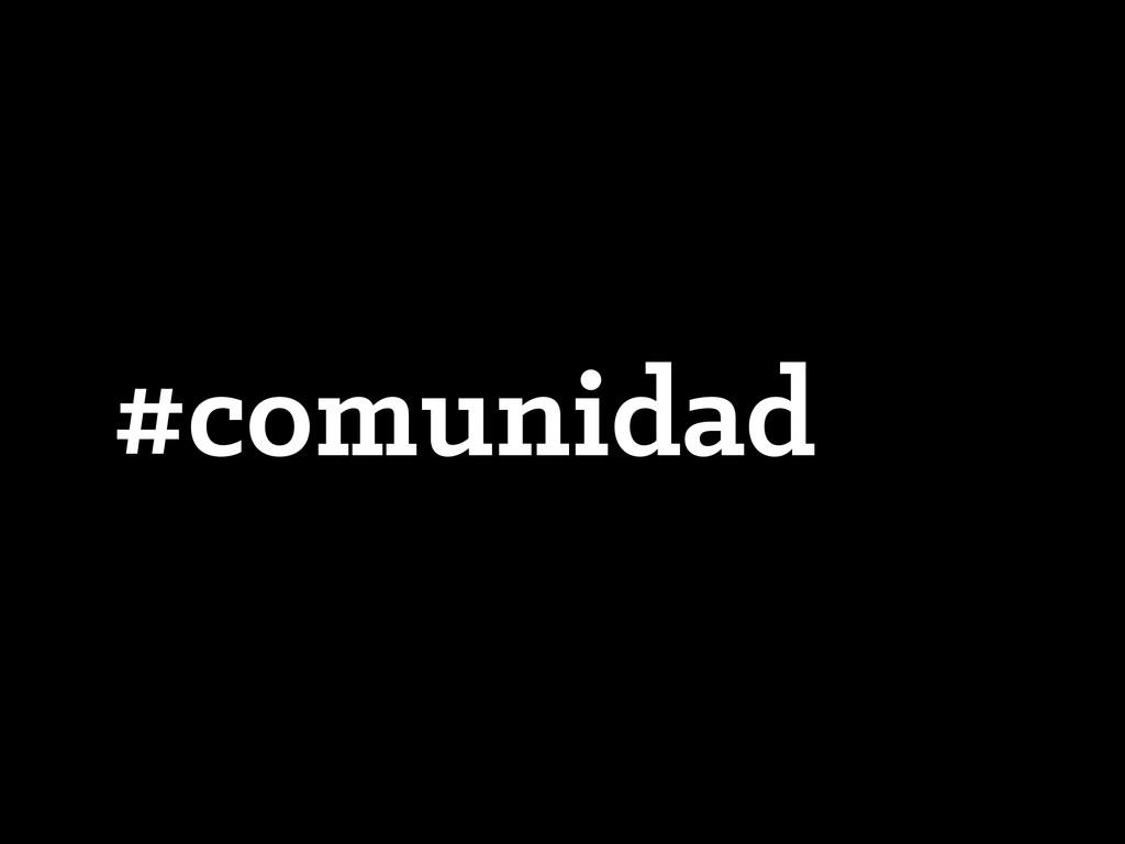 #comunidad