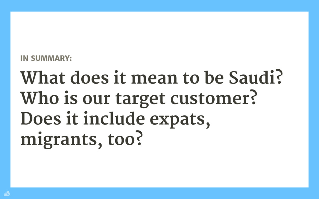 IN SUMMARY:  What does it mean to be Saudi? Who...