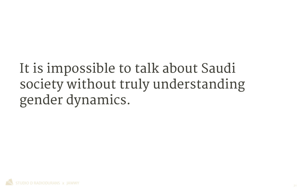 It is impossible to talk about Saudi society wi...