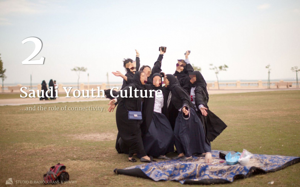 Saudi Youth Culture 2 …and the role of connecti...