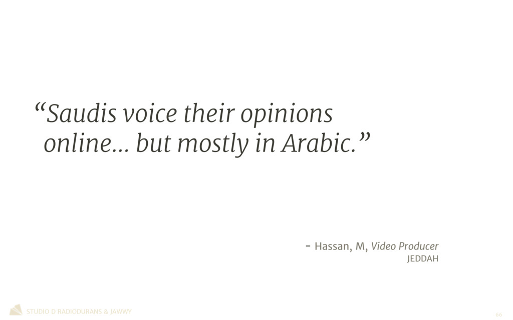 """""""Saudis voice their opinions online… but mostly..."""