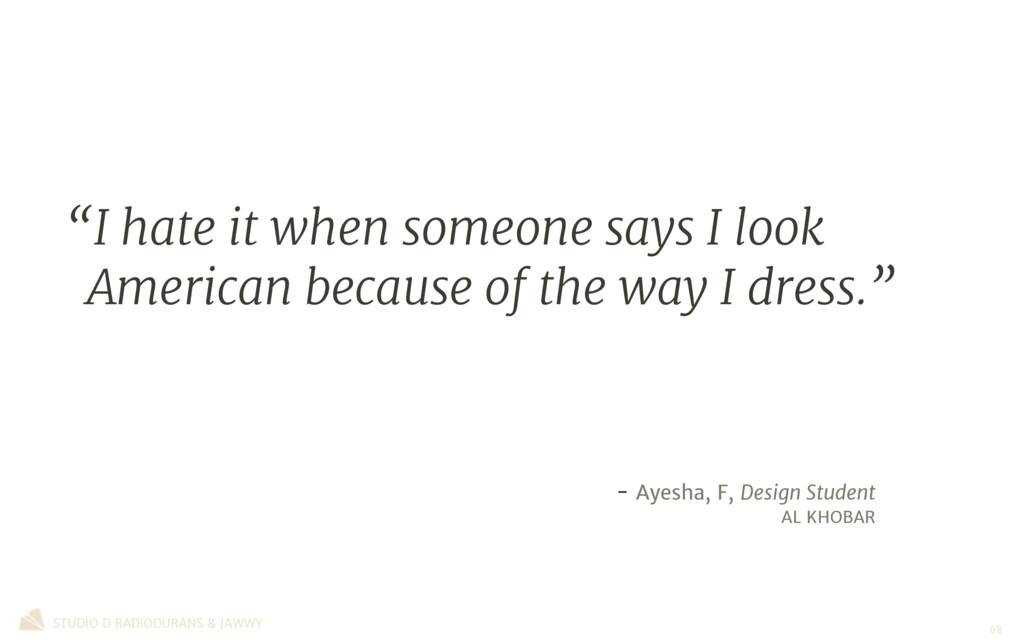 - Ayesha, F, Design Student  AL KHOBAR STUDIO D...