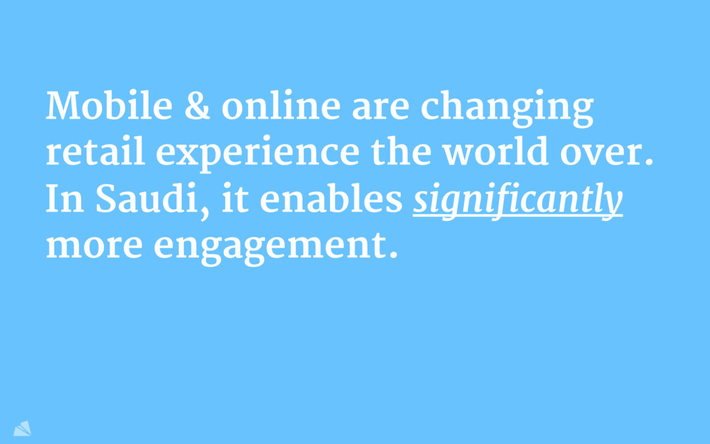 Mobile & online are changing retail experience ...