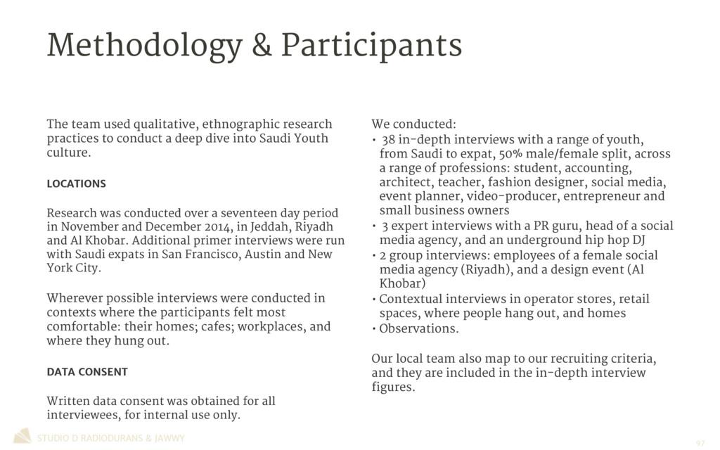 Methodology & Participants STUDIO D RADIODURANS...