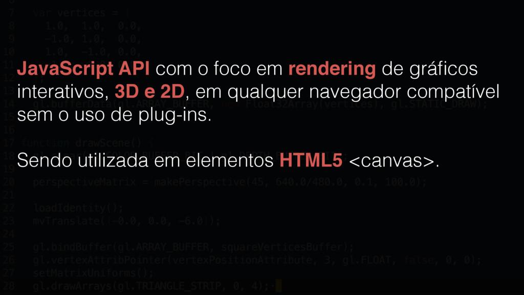 JavaScript API com o foco em rendering de gráfic...