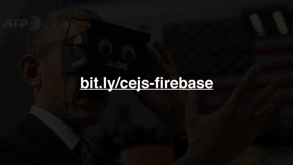 bit.ly/cejs-firebase