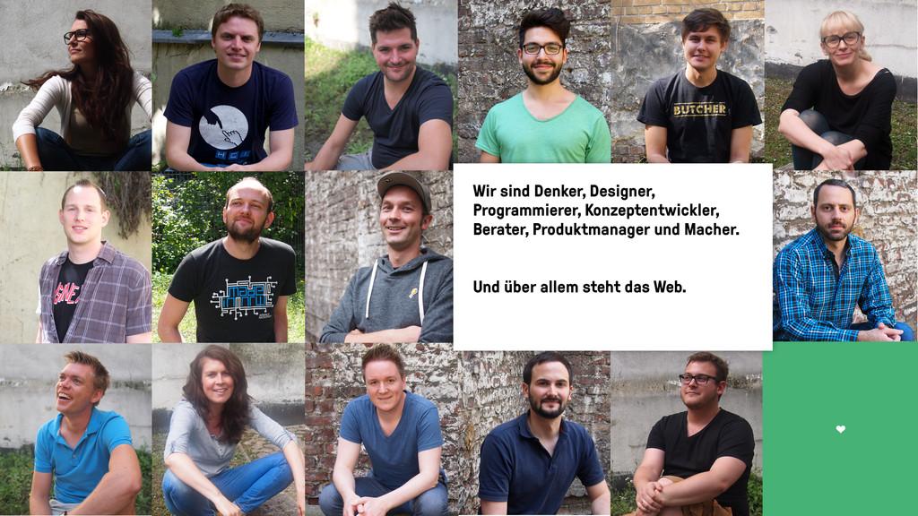 T Wir sind Denker, Designer, Programmierer, Kon...