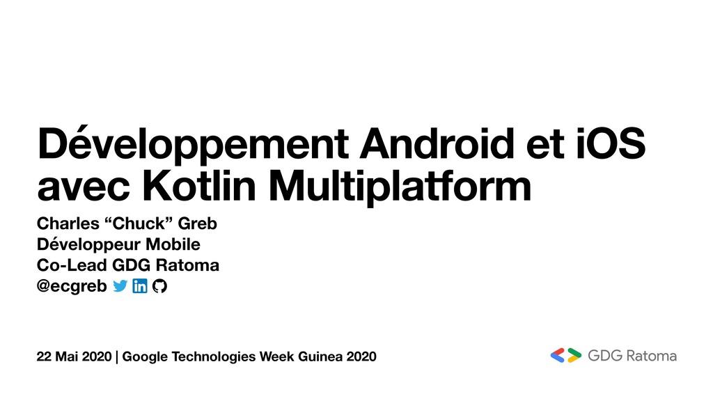 22 Mai 2020 | Google Technologies Week Guinea 2...