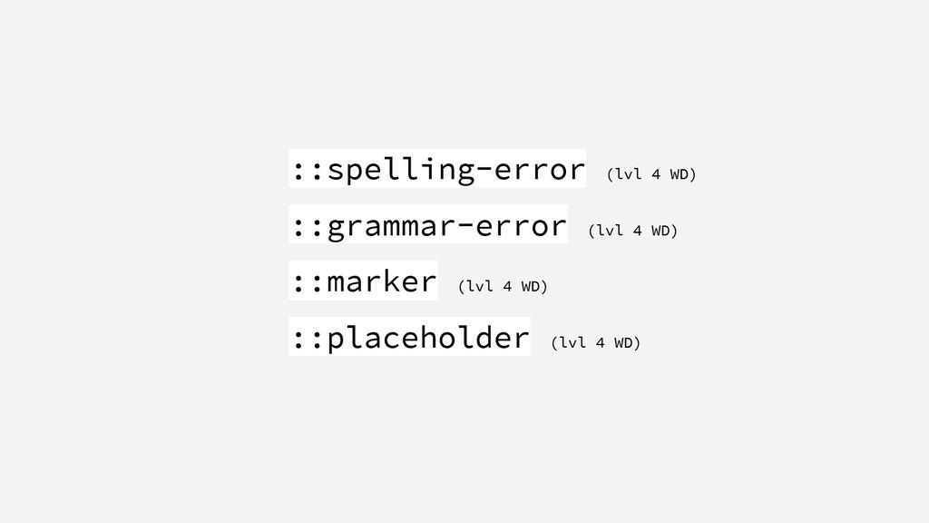 ::spelling-error (lvl 4 WD) ::grammar-error (lv...