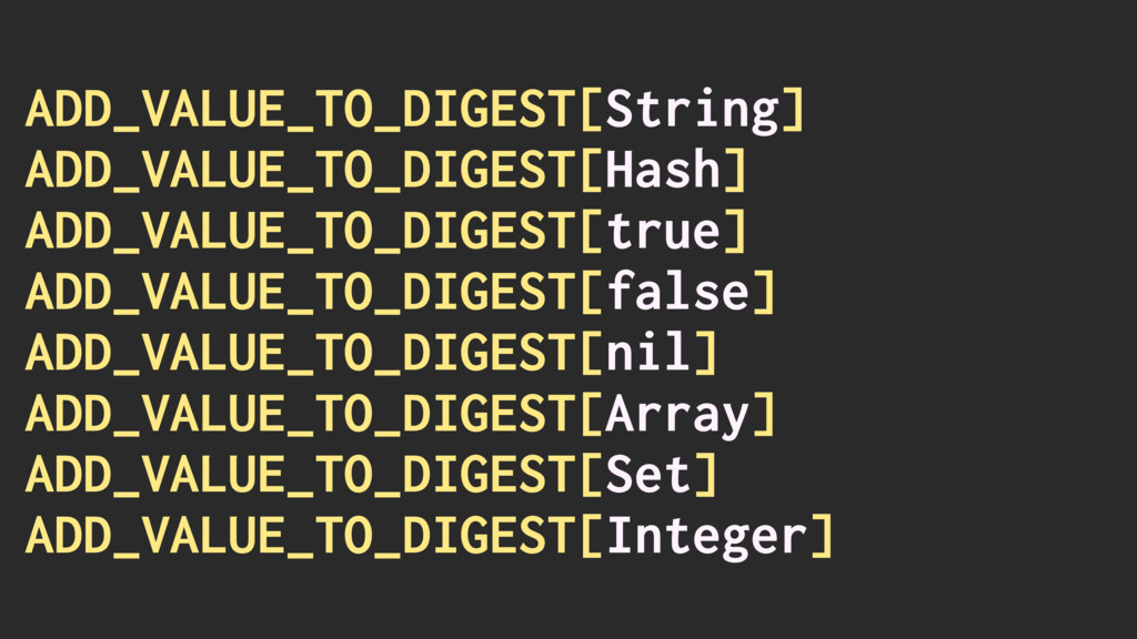 ADD_VALUE_TO_DIGEST[String] ADD_VALUE_TO_DIGEST...