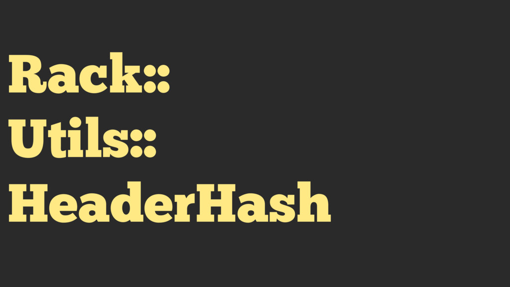 Rack:: Utils::