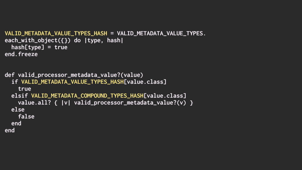 VALID_METADATA_VALUE_TYPES_HASH = VALID_METADAT...