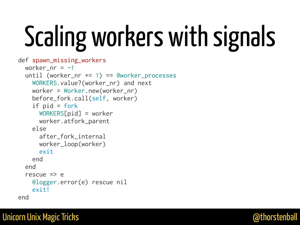 @thorstenball Unicorn Unix Magic Tricks Scaling...