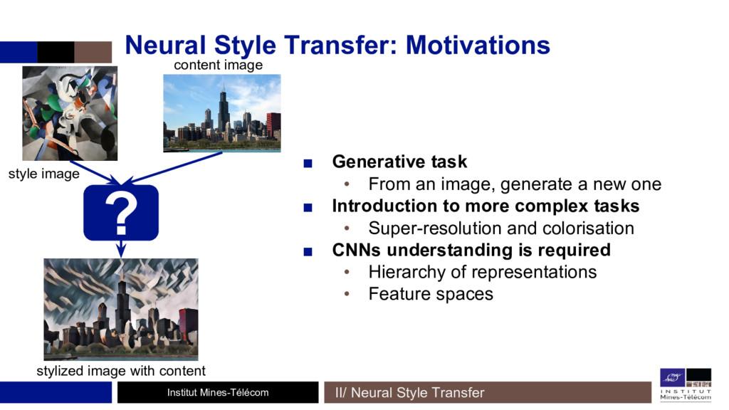 Institut Mines-Télécom Neural Style Transfer: M...