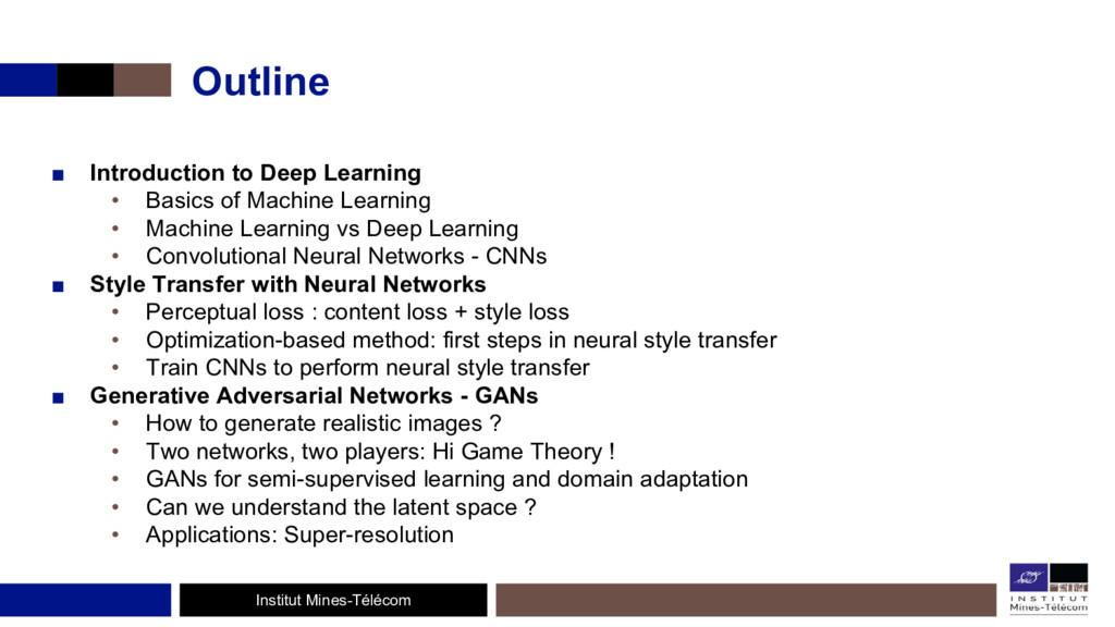 Institut Mines-Télécom Outline ■ Introduction t...