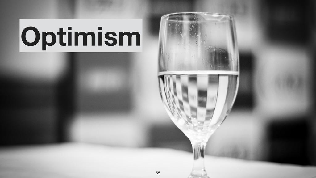 Optimism 55