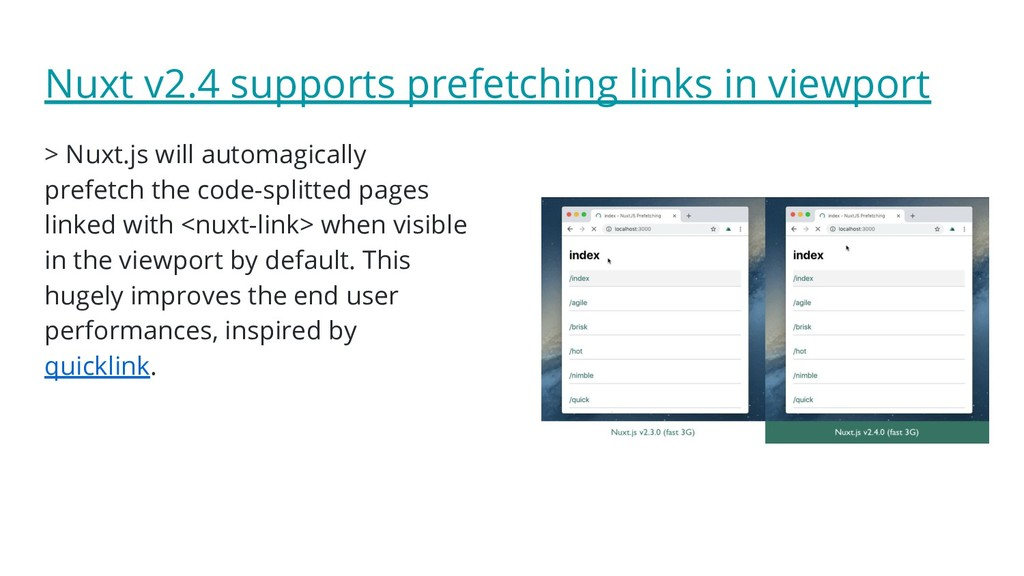 Nuxt v2.4 supports prefetching links in viewpor...
