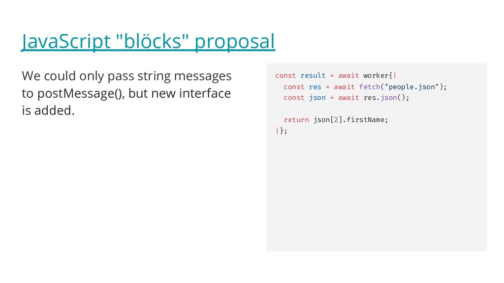 "JavaScript ""blöcks"" proposal We could only pass..."