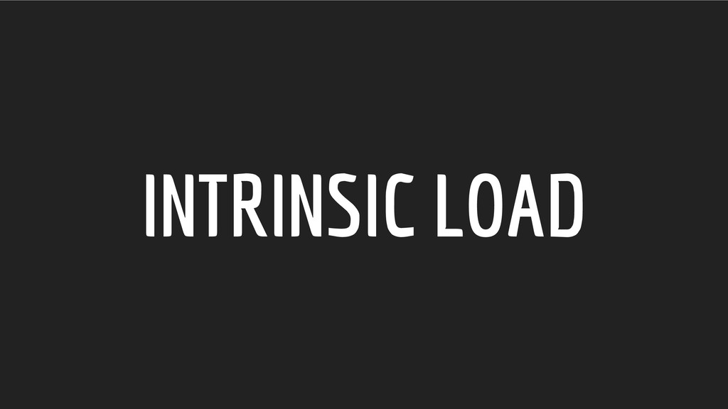 INTRINSIC LOAD