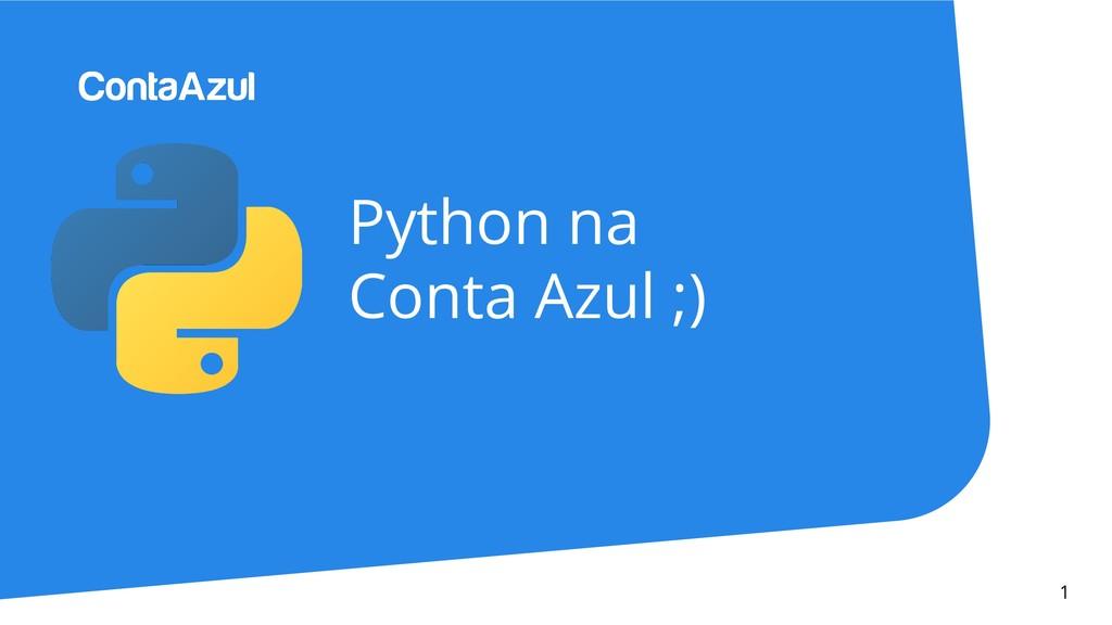 Python na Conta Azul ;) 1