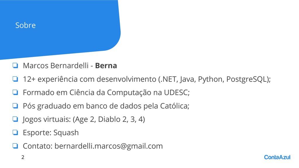 Sobre ❏ Marcos Bernardelli - Berna ❏ 12+ experi...