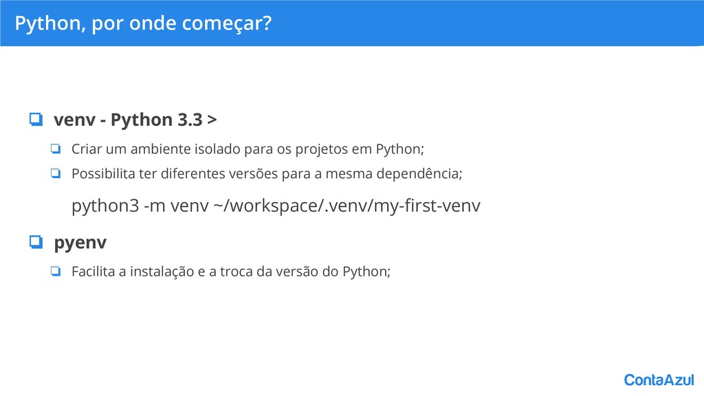 Python, por onde começar? ❏ venv - Python 3.3 >...