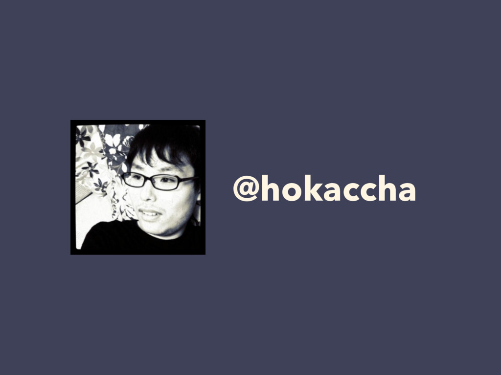 @hokaccha