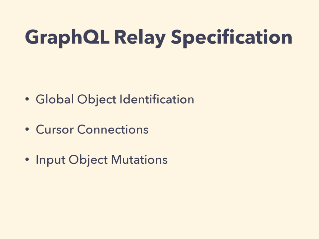 GraphQL Relay Specification • Global Object Iden...
