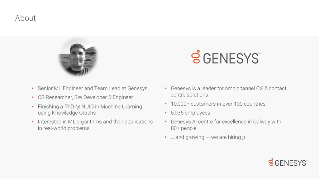 • Senior ML Engineer and Team Lead at Genesys •...