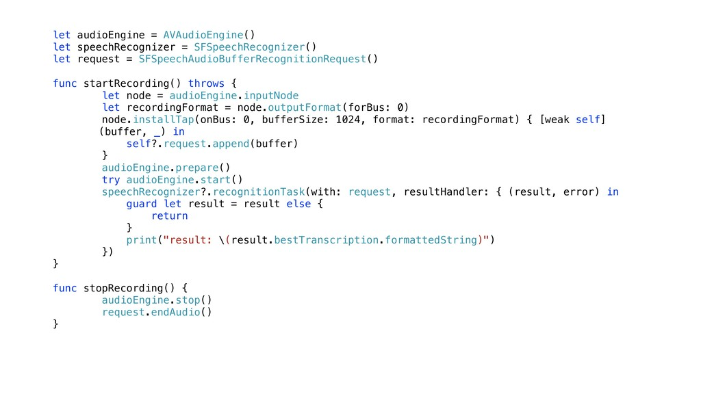 let audioEngine = AVAudioEngine() let speechRec...