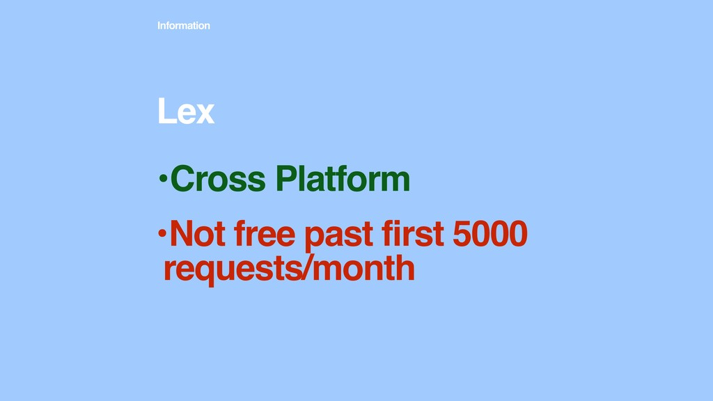 Information •Cross Platform Lex •Not free past ...