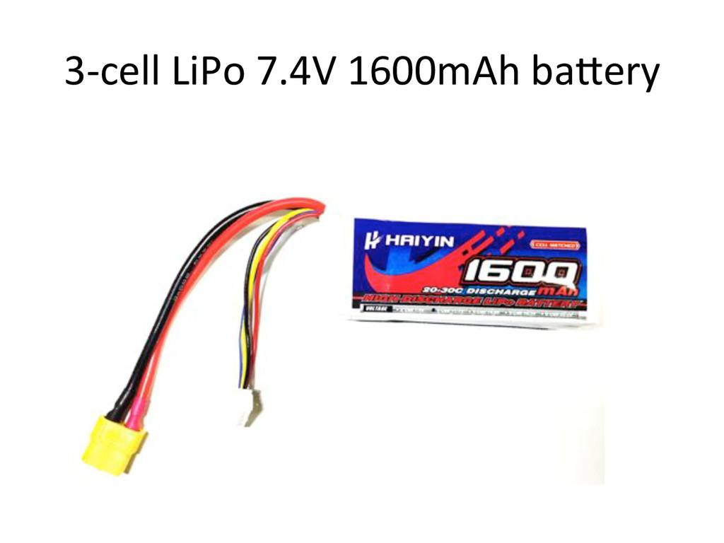 3Ucell)LiPo)7.4V)1600mAh)ba^ery)