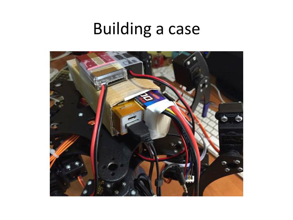 Building)a)case)