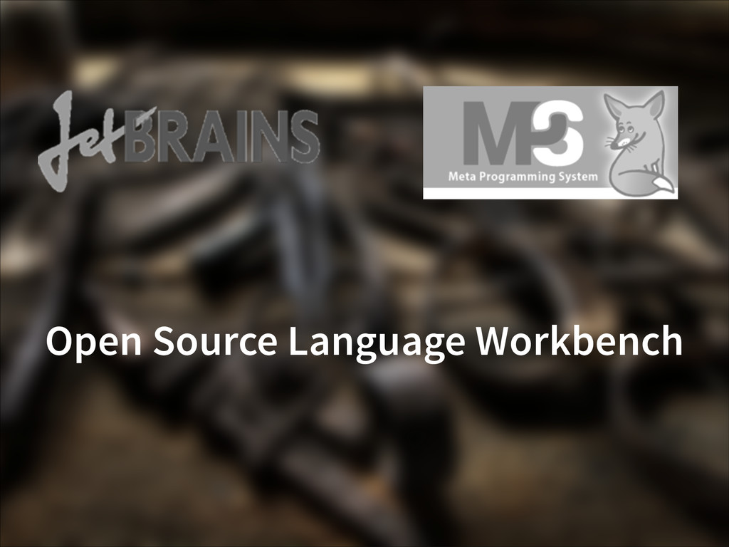 Open Source Language Workbench