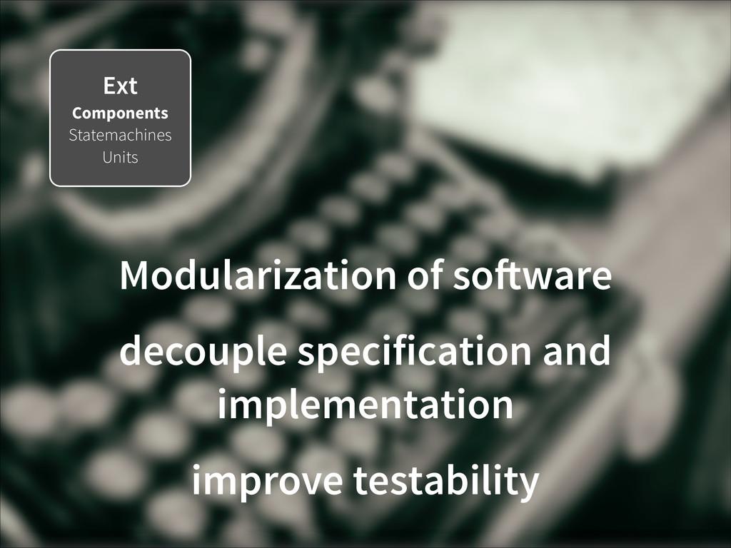 Ext Components Statemachines Units Modularizati...